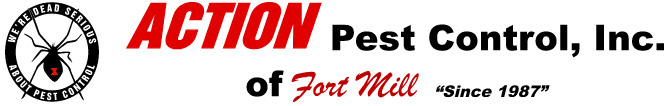 Action Pest Control of Fort Mill, SC - We're dead serious about pest control.